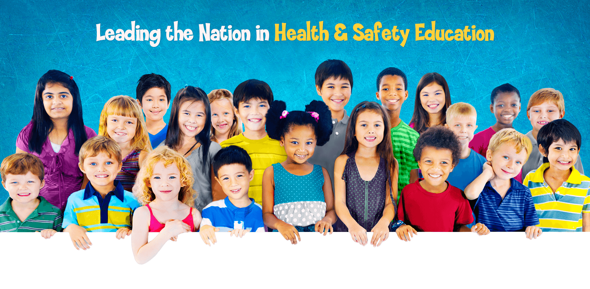 Leading the Nation in Health & Safety Education